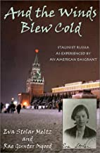 And the Winds Blew Cold: Stalinist Russia as…