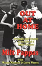 Out at Home by Milt Pappas