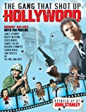 Stanley, John: The Gang That Shot Up Hollywood: Chronicles of a Chronicle Writer (Vol. 1)