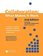 Collaboration: What Makes It Work, 2nd…