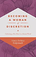 Becoming a Woman of Discretion: Cultivating…