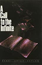 Call to the Infinite by Aryeh Kaplan