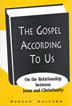 The Gospel According to Us by Duncan Holcomb
