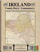 Ireland: County Derry (Londonderry)…