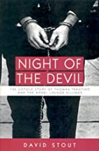 Night of the Devil: The Untold Story of…