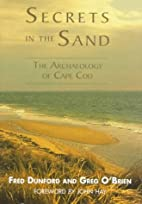 Secrets in the Sand: The Archaeology of Cape…