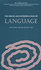 The Origin and Diversification of Language…