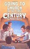 Banks, Robert: Going to Church in the First Century