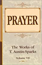 Prayer (Works of T. Austin-Sparks) by T.…