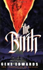 The Birth (Chronicles of the Door #2) by&hellip;