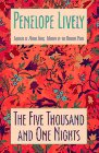 Lively, Penelope: The Five Thousand and One Nights