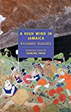 Hughes, Richard: High Wind in Jamaica