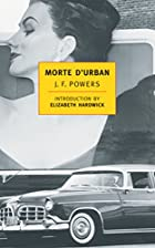Morte D'Urban by J. F. Powers
