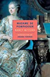 Mitford, Nancy: Madame De Pompadour