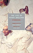 The Life of Henry Brulard by Stendhal