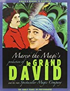 Marco the Magi's Production of Le Gand David…
