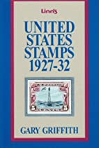 United States Stamps, 1927-32 by Gary…