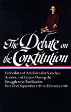 The Debate on the Constitution: Part One:…