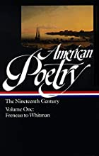 American Poetry : The Nineteenth Century,…