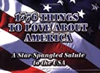 1776 Things to Love About America: A…