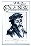 Graham, W. Fred: Later Calvinism International Perspectives