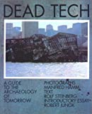 Hamm, Manfred: Dead Tech. A Guide to the Archaeology of Tomorrow