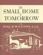 Paul R. Williams : a collection of house…