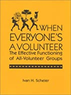 When Everyone's a Volunteer: The Effective…
