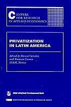 Privatization in Latin America by Manuel…