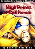 High Priest of California by Charles&hellip;