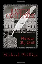 Murder By Quill by Michael Phillips