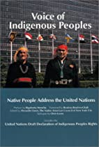 Voice of Indigenous Peoples : Native People…