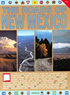 The Roads of New Mexico by William H.…