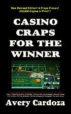 Casino Craps for the Winner by Avery Cardoza