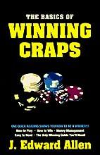 Basics of Winning Craps by J. Edward Allen