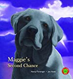 Furstinger, Nancy: Maggie's Second Chance (Sit! Stay! Read!)