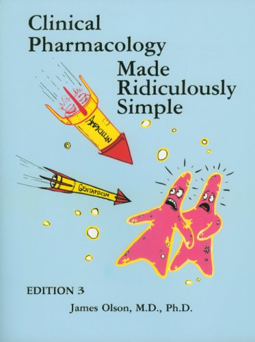 olson-clinical-pharmacology-made-ridiculously-simple-edition-3