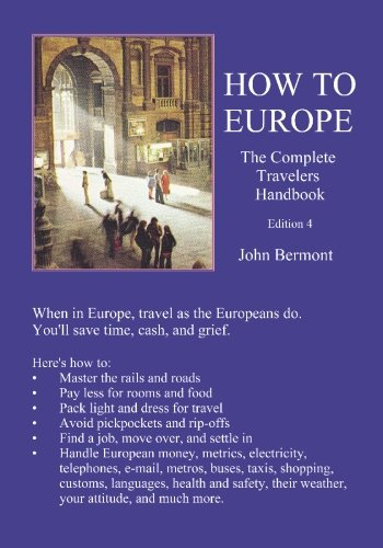 how-to-europe-the-complete-travelers-handbook-fourth-edition