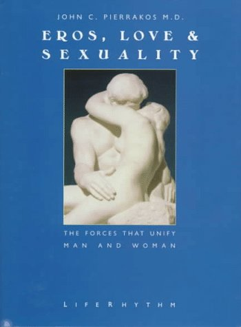 eros-love-sexuality-the-forces-that-unify-man-woman