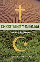 Christianity and Islam : the struggling…
