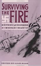 Surviving the Fire: Mother Courage and World…