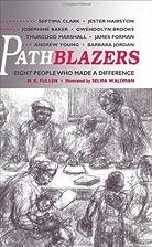 Pathblazers: Eight People Who Made a…