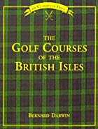 Golf Courses of the British Isles by Bernard…