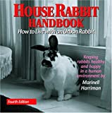 Harriman, Marinell: House Rabbit Handbook: How To Live With An Urban Rabbit
