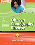 Ob/Gyn Sonography Review: A Q&A review for…