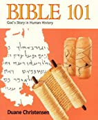 Bible 101: God's Story in Human History…