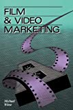 Wiese, Michael: Film & Video Marketing