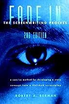 Fade In: The Screenwriting Process, Second…
