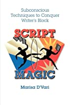 Script Magic : Subconscious Techniques to…