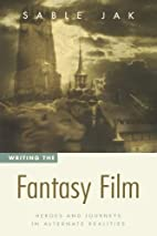 Writing the Fantasy Film: Heroes and…